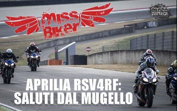 Test MissBiker Aprilia RSV4RF di Motomaniaca