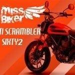 Test MissBiker: Ducati Scrambler Sixty2 di Motomaniaca