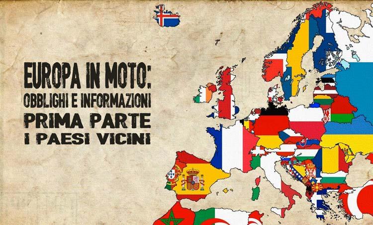 Informazioni sui viaggi in Europa in moto: obblighi e informazioni – I paesi più vicini